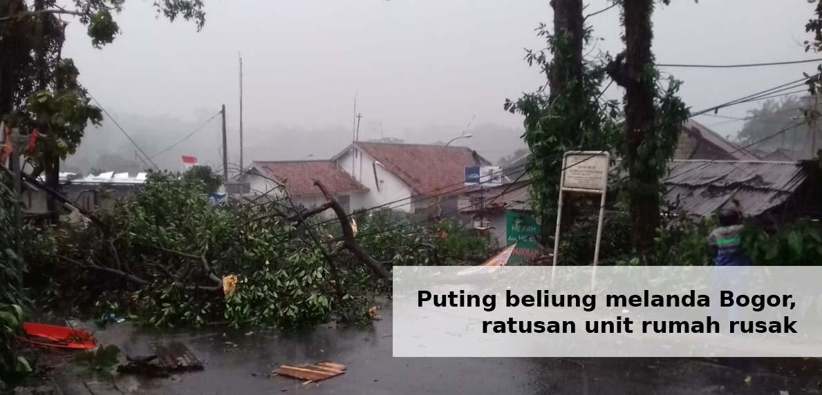 Puting beliung melanda Bogor ratusan unit rumah rusak